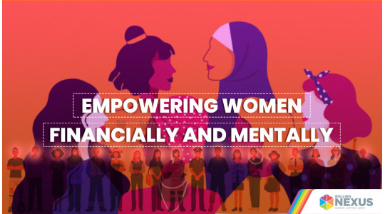 Empowering women financially and mentally