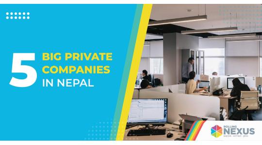 Five Big Private Companies in Nepal