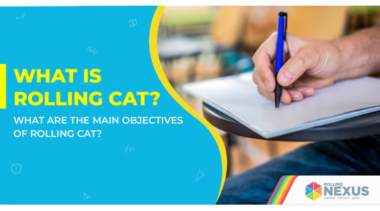 Objectives of Rolling CAT